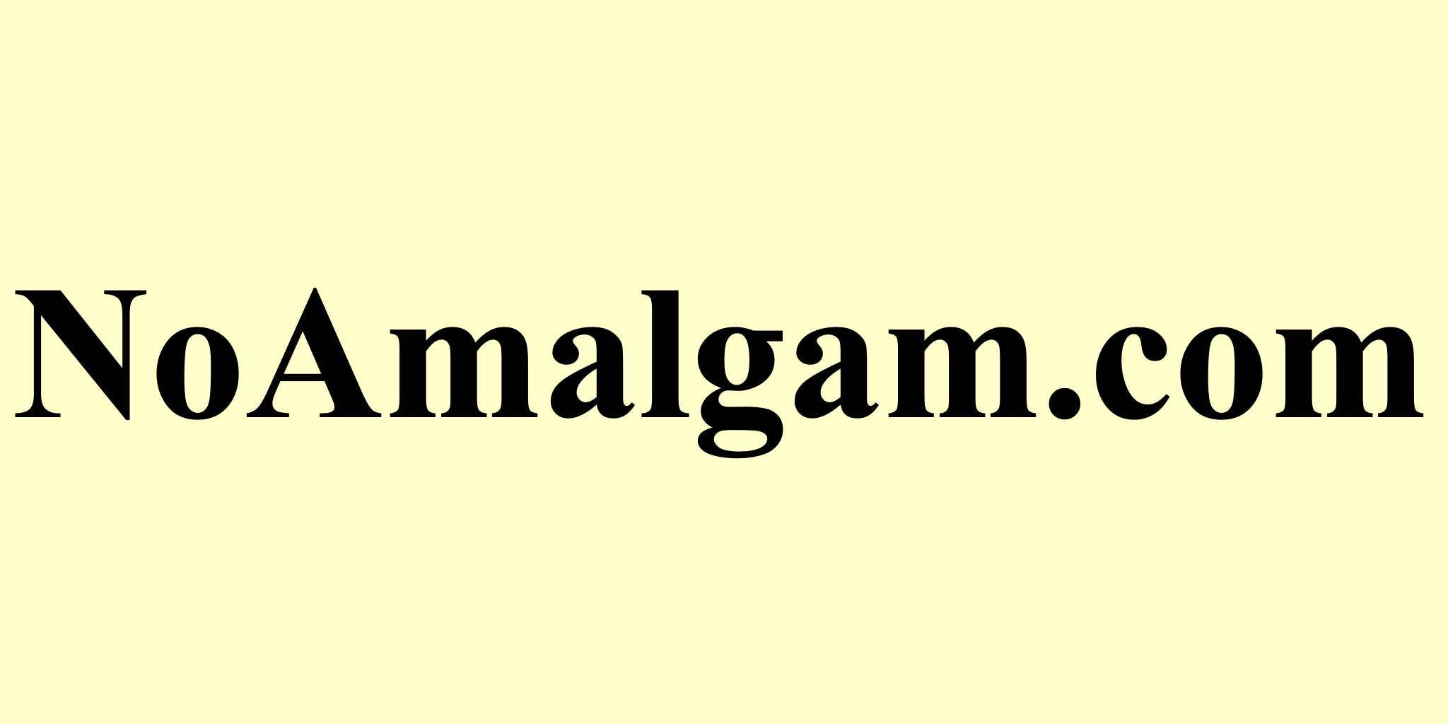 NoAmalgam.com